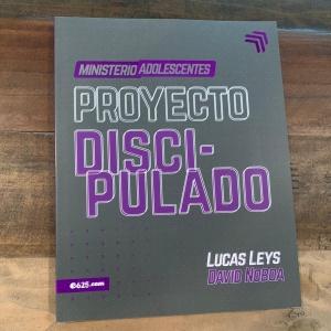 Proyecto Discipulado – Ministerio de Adolescentes