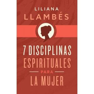 7 disciplinas espirituales para la mujer