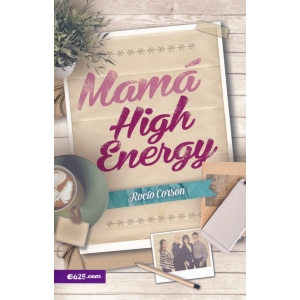 Mamá High Energy